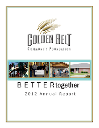 2012 Annual Report by Golden Belt Community Foundation - issuu