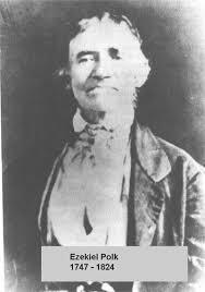 1747 Ezekiel Franklin Polk Grandfather Of President Polk