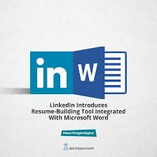 Linkedin Introduces Resume Building Tool Integrated With Microsoft