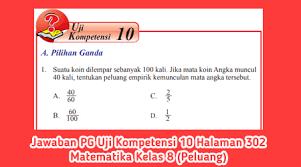 Kunci jawaban buku paket bahasa jawa kelas 6 kurikulum 2013 guru. Jawaban Pg Uji Kompetensi 10 Halaman 302 Matematika Kelas 8 Peluang Belajar 76 Belajarlagi