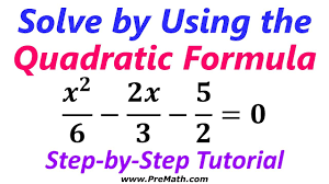 how to solve quadratic equations using the quadratic formula step by step tutorial