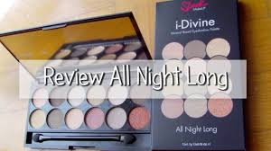 new in sleek all night long review ladymarianmakeup