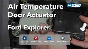 how to install replace air temperature door actuator explorer how to install replace air temperature door actuator explorer mountaineer 98 01 1aauto com