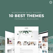 10 Best Personal Wordpress Blog Themes To Create A Stunning Blog