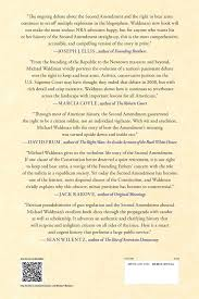 the right to bear arms essay cheap write my essay the right to  the second amendment a biography michael waldman 9781476747446 the second amendment a biography michael waldman 9781476747446