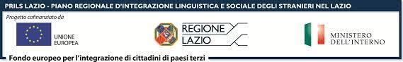 PRILS LAZIO - Piano Regionale d'integrazione linguistica e sociale degli  stranieri nel Lazio, finanziato nell'ambito del Fondo E