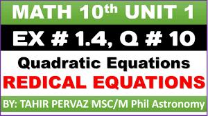 math 10th quadratic equations radical equations exercise 1 4 question 10