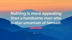 Laurell K Hamilton Quote Nothing Is More Appealing Than A