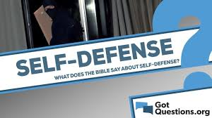 What Does The Bible Say About Self Defense