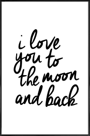 on love you to the moon and back wall art uk with i love you to the moon and back as poster in standard frame juniqe uk