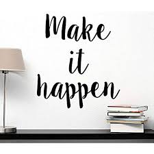 wall art for office. Make It Happen Wall Decal Inspirational Saying Motivational Quote Gym Art Office Decor Lettering For