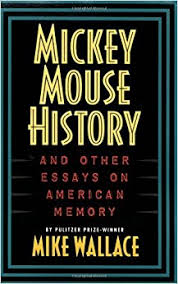 mickey mouse history and other essays on american memory michael mickey mouse history and other essays on american memory