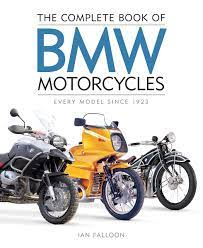 The Complete Book Of Bmw Motorcycles Every Model Since 1923 Amazon De Falloon Ian Fremdsprachige Bücher