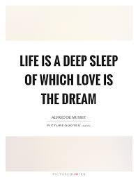 Dream And Sleep Quotes Best Of Sleep And Dream Quotes Sayings Sleep And Dream Picture Quotes