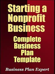 Nonprofit Business Plan Template Amazon Com Starting A Nonprofit Business Complete Business