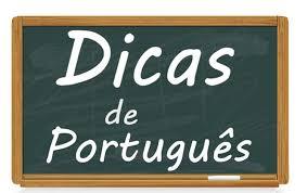 Resultado de imagem para dicas de português