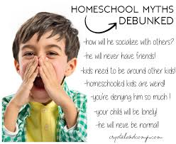 arguments against homeschooling images about advantages of  homeschool myths about socialization homeschool myths debunked