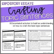 writing essays task cards resources lesson plans teachers pay  crafting topic sentences for expository essays crafting topic sentences for expository essays