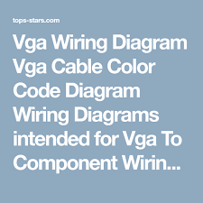 vga wiring diagram vga cable color code diagram wiring diagrams vga wiring diagram vga cable color code diagram wiring diagrams intended for vga to component wiring diagram