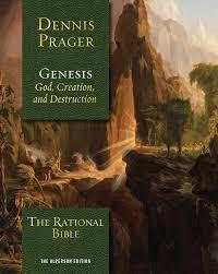 The Rational Bible Genesis Dennis Prager 9781621578987 Amazon