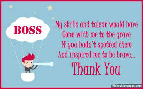 Thank You Message To Boss Thank You Notes For Boss Messages And Quotes To Say Thanks