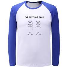 я получил вашу спину реглан с длинным рукавом забавная футболка для