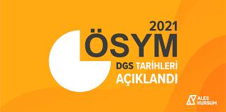 ÖSYM 2021 DGS Tarihlerini Açıkladı - ALES Kursum