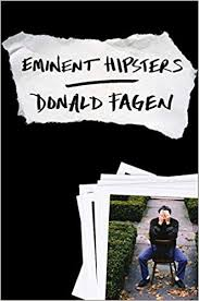 Eminent Hipsters: <b>Donald Fagen</b>: 9780670025510: Amazon.com ...