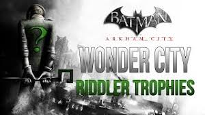 Nov 03, 2016 · the riddler has scattered hundreds of riddler trophies and challenges all over gotham in the form of his well known riddler trophies, as well as riddles, breakable objects, and new bomb rioters. Batman Arkham City Wonder City Riddler Trophy Locations Youtube