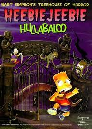 Bart Simpsonu0027s Treehouse Of Horror HeebieJeebie Hullabaloo By Bart Treehouse Of Horror