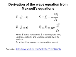 26 derivation of the wave equation from maxwell s equations