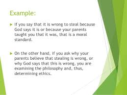 intro to ethical decision making ethics and moral values example