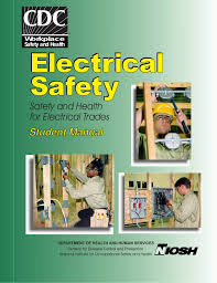 niosh electrical safety trades student manual dhhs niosh publica student manual workplace safety and health