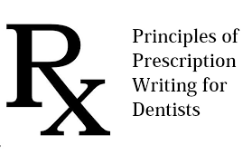 Principles Of Prescription Writing For Dentists In Dental Clinics