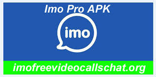 Free For Video Download Version Premium ~ Imo Pro Calls Apk XawqWTY