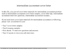 intermediate accountant cover letter In this file, you can ref cover letter  materials for intermediate ...