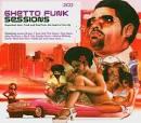 Ghetto Funk Sessions