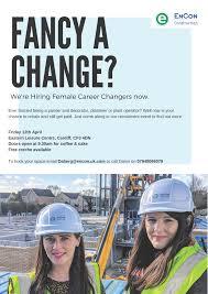 Career Changer Career Changer Recruitment Event 12 April Encon Construction