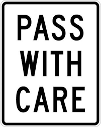Traffic Signs Pass With Care Sign R4 2 Road Signs