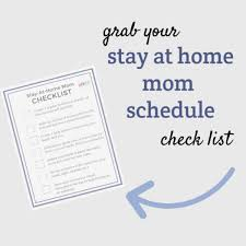Daily Routine Chart For 5 Year Old A Stay At Home Mom Schedule Guaranteed To Keep You Sane