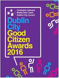 The Dublin City Good Citizen Awards Dublin City Council