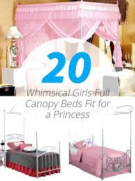 Full Canopy Bed Girls Canopy Beds Full Size Canopy Bed For Girl ...