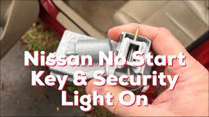 Nissan Key Light Nissan Infiniti Car Wont Start Key Fob Indicator Light On Real Fix