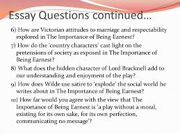 the importance of being earnest ppt 48 essay questions continued