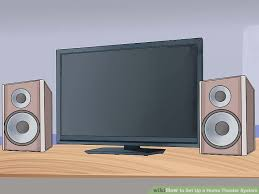 4 ways to set up a home theater system wikihow image titled set up a home theater system step 10