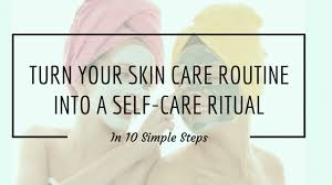 Turn Your Skin Care Routine Into A Self-Care Ritual -Ofra Cosmetics