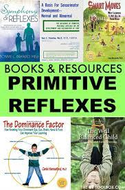 Infant Reflex Integration Chart Books About Primitive Reflexes The Ot Toolbox