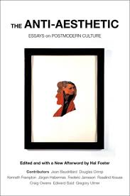 anti aesthetic essays on postmodern culture amazon co uk hal anti aesthetic essays on postmodern culture amazon co uk hal foster hal foster 9781565847422 books