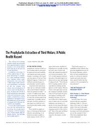 the prophylactic extraction of third molars a public health  the prophylactic extraction of third molars a public health hazard pdf available