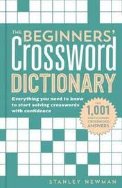 the beginners crossword dictionary by stanley newman